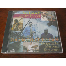 Joe Farreil With Art Pepper : Darn That Dream ~ Cd Lacrado
