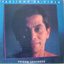Lp Paulinho Da Viola - Prisma Luminoso
