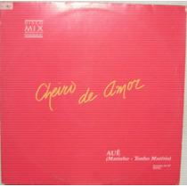 Cheiro De Amor - Disco Mix - 1989