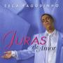 Cd Zeca Pagodinho - Juras De Amor (2000) * Lacrado * Raro