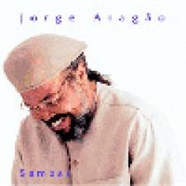 Cd Jorge Aragão - Sambaí = Deus Manda - Amor É Musica