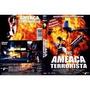 Ameaça Terrorista (filme) Dvd