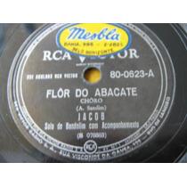78 Rpm Jacob Bandolim Flor De Abacate Dolente 24