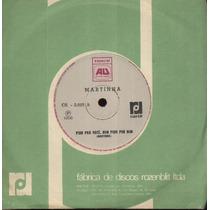 Martinha Compacto Vinil Pior Pra Você, Bem Pior Pra Mim-1968