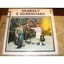Lp Guaracy E Guaraciaba - Heroi Da Estrada (78) Autografado