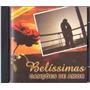Cd Original - Belíssimas Canções De Amor - Internacional