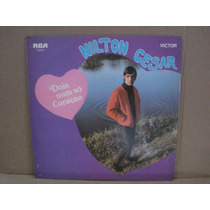 Nilton Cesar-lp-vinil-dois Num Só Coração-jovem Guarda-brega