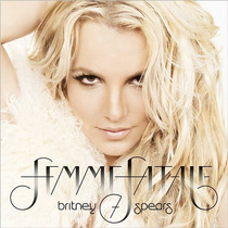 Cd Britney Spears Femme Fatale (deluxe) [eua] Novo Lacrado