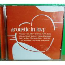 Romântico Pop Rock Funk Cd Acoustic In Love Original Lacrado