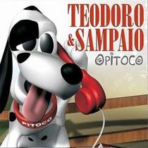 Cd - Teodoro & Sampaio - Pitoco - Lacrado
