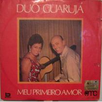 Duo Guarujá - Meu Primeiro Amor - 1971