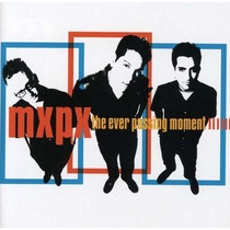 Mxpx The Ever Passing Moment (cd Importado)