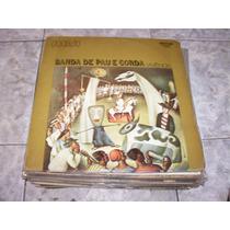 Lp Banda De Pau E Corda, Vivencia