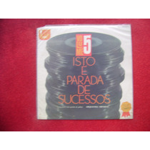 Lp Orquestra Imperial P/1965-isto É Parada De Sucessos Vol 5