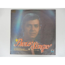 Paulo Sergio - 1987 - Ultima Canção - Lp