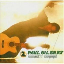 Cd Paul Gilbert - Acoustic Samurai ( Imp )