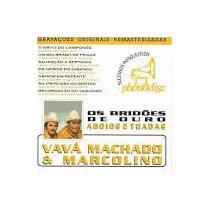 Cd Vava Machado E Marcolino -bridoes De Ouro Frete Gratis