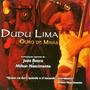 Dudu Lima - Ouro De Minas (cd Lacrado - Novo)