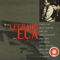 Cd Michel Legrand - Homenagem A Luiz Eça 1ª Ed. 2004 Lacrado