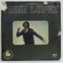 Lp Trini Lopez - Irremediablemente - Disco Mix 45 Rpm - 1978