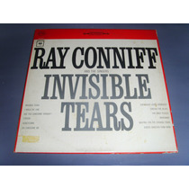 Lp - Ray Conniff And The Singers Invisible Tears - Inédito