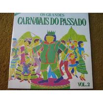 Lp Grandes Carnavais Passado Nuno Jayme Brito J.b. Carvalho