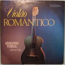Armando Vidigal Violão Romântico Lp Vinil Ótimo Estado