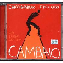 Chico Buarque & Edu Lobo Cd Cambaio 2001