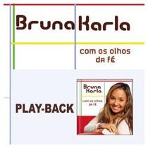 Bruna Karla - Com Os Olhos Da Fé - Playback - Mk Music