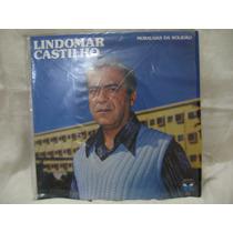 Lp Vinil Lindomar Castilho - Muralhas Da Solidão