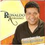 Cd Ronaldo Adriano - Forrónejão - Novo Lacrado***