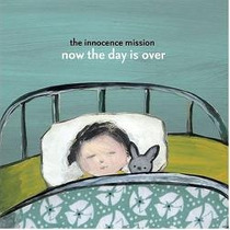 Cd The Innocence Mission - Now The Day Is Over (karen Peris)