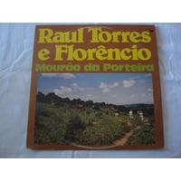 Raul Torres E Florêncio-lp-vinil-mourão Da Porteira-mpb-forr
