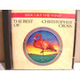 Cd Christopher Cross - The Best Of : Ride Like The Wind Imp