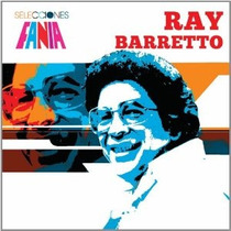 Ray Barretto Selecciones Fania (import) Cd Novo Lacrado