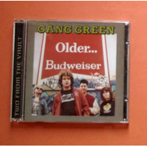 Gang Green - Older + You Got It Cd