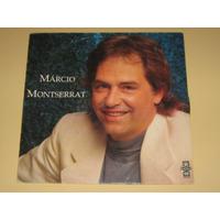 Marcio Montserrat - Lp Vinil