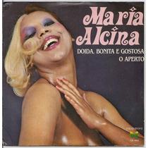 Maria Alcina-compacto-lp-vinil-doida, Bonita E Gostosa-mpb