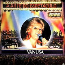 Lp Vanusa - Ao Vivo, A Arte Do Espetáculo - Frete Gratis