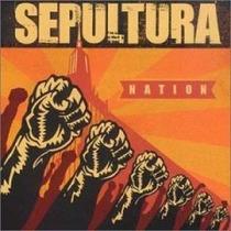 Cd Sepultura Nation (2001) - Novo Lacrado Original