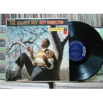 Lp - Roy Hamilton - The Golden Boy - Columbia - Capa Dura