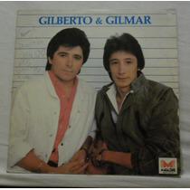 Lp Gilberto E Gilmar - Só Mais Uma Vez - Magazine - 1985