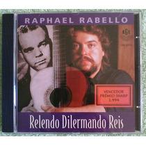 Cd Raphael Rabello - Relendo Dilermando Reis *