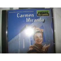 Cd - Carmen Miranda - Raizes Do Samba - Nacional - Usado
