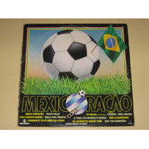 Mexicoraçao - Copa Do Mundo 1986 - Lp Vinil