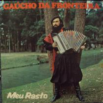 Lp Gaúcho Da Fronteira Meu Rastro(frete Grátis)