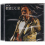 Jack Bruce - Live 1980 - 2001 - Cd Importado - Cream