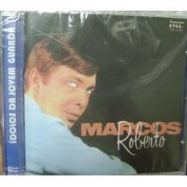 Cd Marcos Roberto / Jovem Guarda / Lacrado Frete Gratis