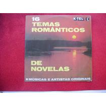Lp K-tel 16 Temas Românticos De Novelas
