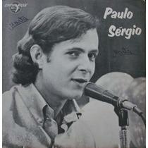 Paulo Sérgio Última Canção - Compacto Vinil Caravelle